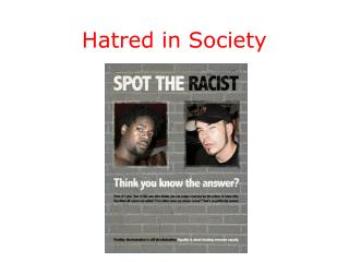 Hatred in Society