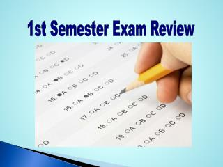 1st Semester Exam Review