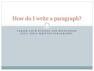 How do I write a paragraph?