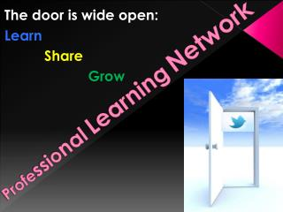 Profe ssio nal Learning Network