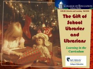The Gift of School Libraries and Librarians