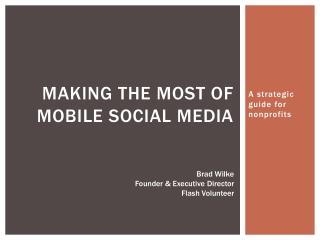 Making the most of mobile social media