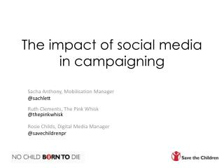 The impact of social media in campaigning