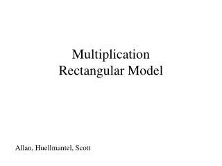 Multiplication Rectangular Model