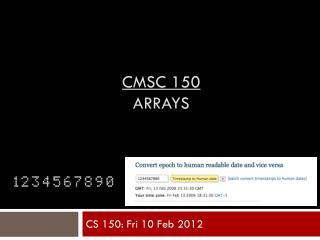 CMSC 150 Arrays