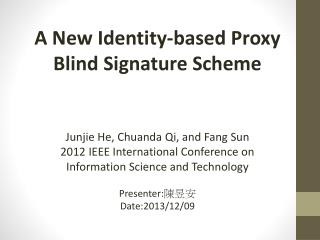 A New Identity-based Proxy Blind Signature Scheme