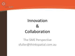 Innovation & Collaboration