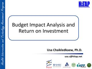 Budget Impact Analysis and Return on Investment