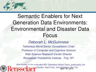 Semantic Enablers  for Next Generation Data Environments:  Environmental and Disaster Data Focus