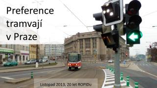Preference  tramvají v Praze