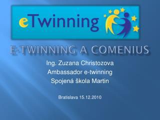 E-twinning  A  comenius