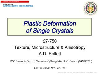 Plastic Deformation  of Single Crystals