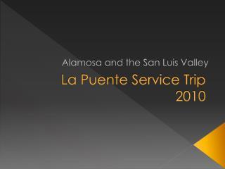 La Puente Service Trip 2010