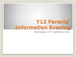 Y12 Parents' Information Evening