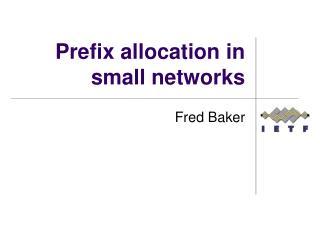 Prefix allocation in small networks