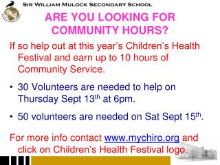 ARE YOU LOOKING FOR COMMUNITY HOURS?