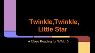 Twinkle,Twinkle, Little Star