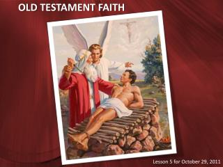 OLD TESTAMENT FAITH