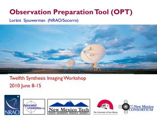 Observation Preparation Tool (OPT)