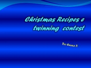 Christmas Recipes e twinning  contest