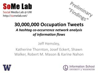 30,000,000 Occupation Tweets A  hashtag  co-occurrence network analysis of information flows