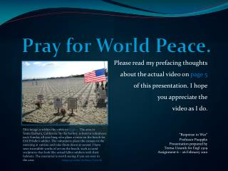 Pray for World Peace.