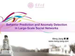 Behavior Prediction and Anomaly Detection in Large-Scale Social Networks