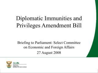 Diplomatic Immunities and Privileges Amendment Bill