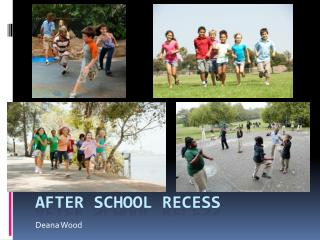 After School Recess