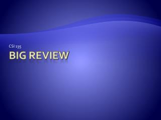 Big Review
