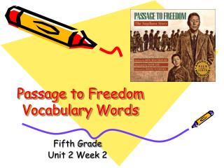 Passage to Freedom Vocabulary Words