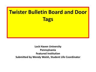 Twister Bulletin Board and Door Tags