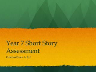 Year 7 Short Story Assessment