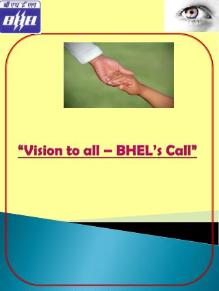 �Vision to all � BHEL�s Call�