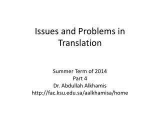 Issues and Problems in Translation
