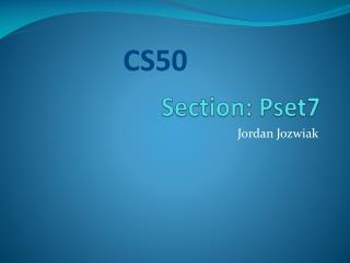 Section: Pset7