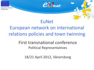EuNet European network on international relations policies and town twinning