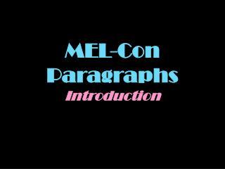 MEL-Con Paragraphs Introduction