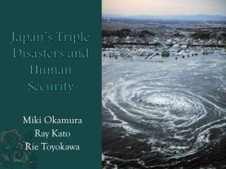 Japan's Triple Disasters and Human Security