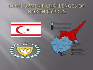 DEVELOPMENT CHALLENGES OF NORTH CYPRUS