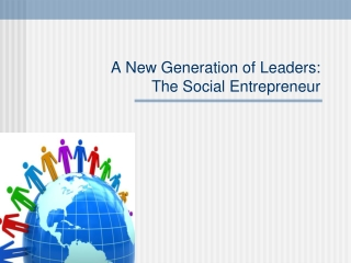 Entrepreneurs:  Leaders In Change