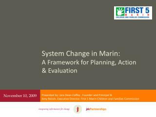 System Change in Marin:  A Framework for Planning, Action & Evaluation