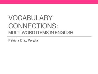 Vocabulary connections : multi-word items  in English