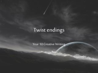 Twist endings