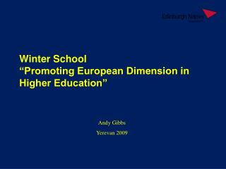 "Winter School ""Promoting European Dimension in Higher Education"""