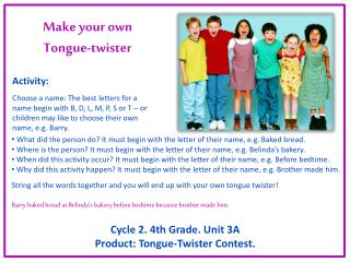 Make your own  Tongue-twister
