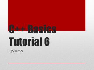 C++ Basics Tutorial 6
