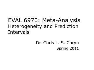 EVAL 6970: Meta-Analysis Heterogeneity and Prediction Intervals