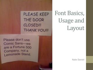 Font Basics, Usage and Layout