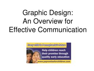 Graphic  Design: An Overview for  Effective  C ommunication